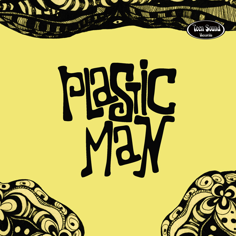 Plastic Man by TeenSoundRecords